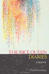 Praise for The Rice Queen Diaries