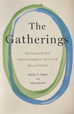 The Gatherings: Reconciliation as meeting place